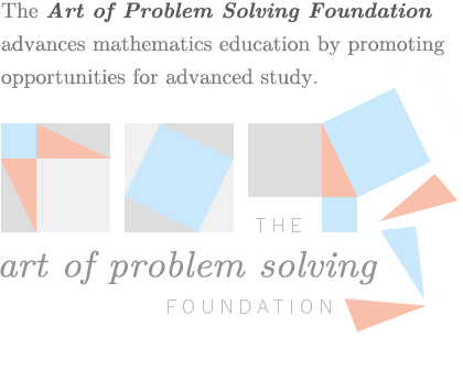 The Art of Problem Solving Foundation advances mathematics education by providing opportunities for advanced study.